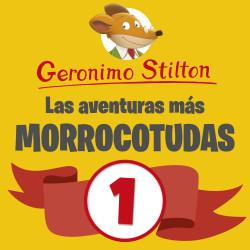 Las aventuras más morrocotudas de Geronimo Stilton 1