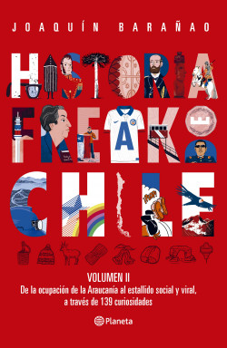 Historia Freak de Chile Vol 2